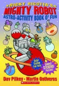 Ricky Ricotta's Mighty Robot Astro-activity Book O'fun (Paperback)