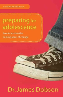 Preparing for Adolescence: How to Survive the Coming Years of Change (Paperback)