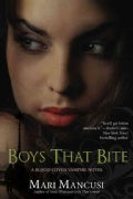 Boys That Bite (Paperback)