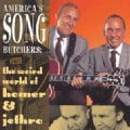 Homer & Jethro - America's Song Butch