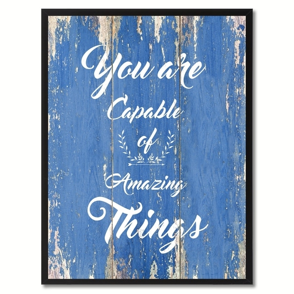 You Are Capable Of Amazing Things Motivation Saying Canvas Print Picture Frame Home Decor Wall Art Gift Ideas 29940205