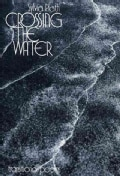Crossing the Water: Transitional Poems (Paperback)