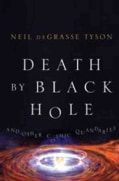 Death by Black Hole: And Other Cosmic Quandaries (Hardcover)