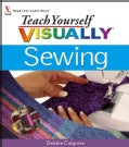 Teach Yourself Visually Sewing (Paperback)