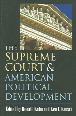 The Supreme Court And American Political Development (Paperback)