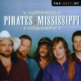Pirates of the Mississippi - Best Of Pirates Of The Mississippi