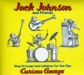 Jack Johnson - Sing-A-Longs & Lullabies for the Film Curious George (OST)