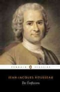The Confessions of Jean-Jacques Rousseau (Paperback)