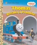 Thomas Breaks a Promise (Hardcover)