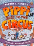 Pippi Goes to the Circus (Paperback)