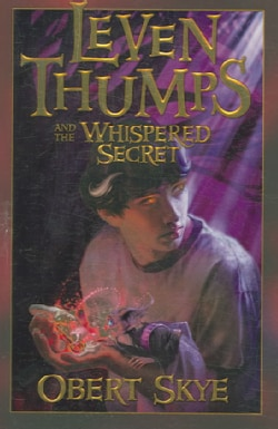 Leven Thumps And the Whispered Secret (Hardcover)