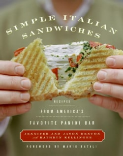 Simple Italian Sandwiches: Recipes from New York's Favorite Panini Bar (Hardcover)