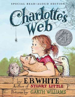Charlotte's Web: Special Read-aloud Edition (Hardcover)