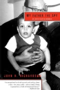 My Father the Spy: An Investigative Memoir (Paperback)