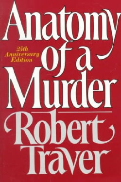 Anatomy of a Murder (Paperback)