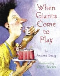 When Giants Come to Play (Hardcover)