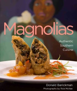 Magnolias: Authentic Southern Cuisine (Hardcover)