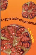 A Vegan Taste of East Africa (Paperback)