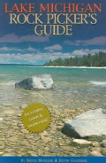 The Lake Michigan Rock Pickers Guide (Paperback)
