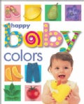 Happy Baby Colors (Board book)