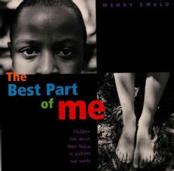 The Best Part of Me: Children Talk About Their Bodies in Pictures and Words (Hardcover)