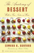 The Anatomy of Dessert: With a Few Notes on Wine (Paperback)