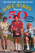 Dave Barry Turns 50 (Paperback)