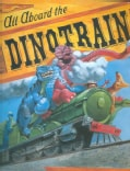 All Aboard The Dinotrain (Hardcover)