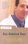 One Hundred Days: My Unexpected Journey from Doctor to Patient (Paperback)