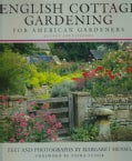 English Cottage Gardening: For American Gardeners (Hardcover)