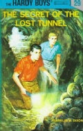 The Secret of the Lost Tunnel (Hardcover)