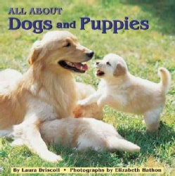 All About Dogs and Puppies (Paperback)