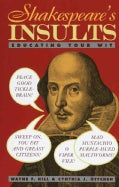 Shakespeare's Insults: Educating Your Wit (Paperback)