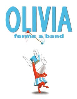 Olivia Forms a Band (Hardcover)
