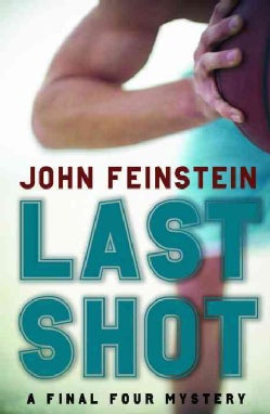 Last Shot: A Final Four Mystery (Paperback)