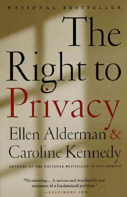 The Right to Privacy (Paperback)