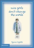 Nice Girls Don't Change the World (Hardcover)