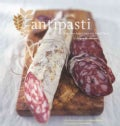 Antipasti: Fabulous Appetizers And Small Plates (Paperback)
