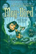 May Bird and the Ever After (Paperback)