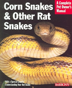 Corn Snakes And Other Rat Snakes (Paperback)