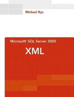 Microsoft SQL Server 2005 Xml (Paperback)