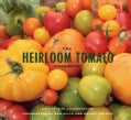 The Heirloom Tomato Cookbook (Paperback)