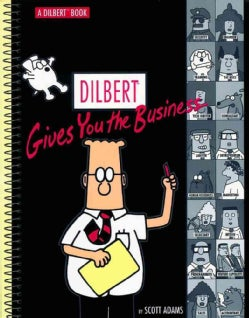 Dilbert Gives You the Business (Paperback)