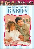 Friends: The One With All the Babies (DVD)