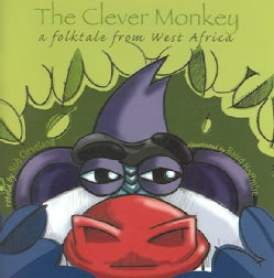 The Clever Monkey: A Folktale from West Africa (Paperback)