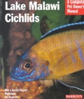 Lake Malawi Cichlids: Everything About History, Setting Up an Aquarium, Health Concerns, and Spawning (Paperback)