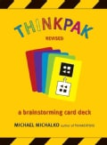 thinkPak: A Brainstorming Card Deck, Revised (Cards)