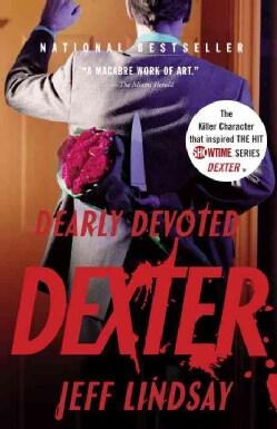 Dearly Devoted Dexter (Paperback)