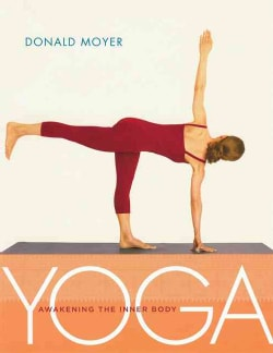 Yoga: Awakening the Inner Body (Paperback)