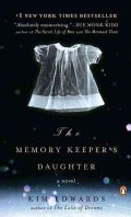 The Memory Keeper's Daughter (Paperback)